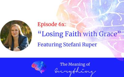 #6x: Losing Faith w