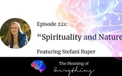#22x: Spirituality and Nature