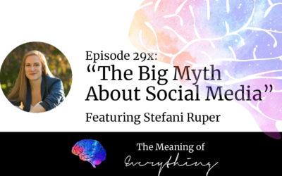 29x: The Big Myth About Social Media
