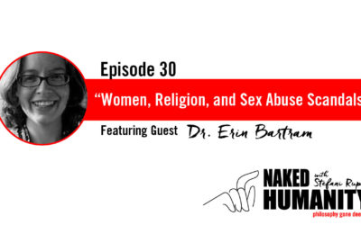 #30: Women, Religion, and Sex Abuse Scandals with Dr. Erin Bartram