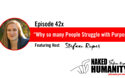 #42x: Why so many People Struggle with Purpose