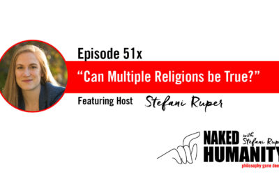 #51x: Can Multiple Religions be True?